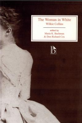 The Woman in White (Broadview Editions) Cover Image