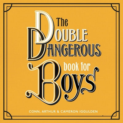 The Double Dangerous Book for Boys Cover Image