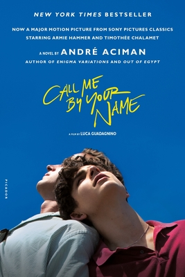 Call Me by Your Name: A Novel Cover Image