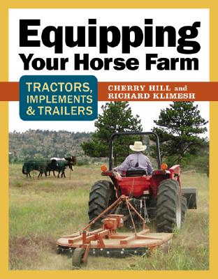 Equipping Your Horse Farm Cover