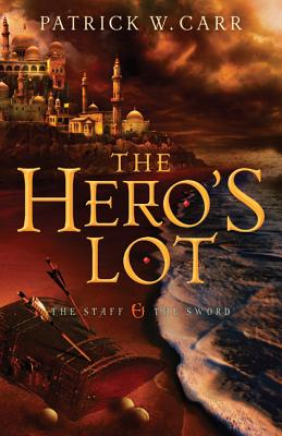 Cover for Hero's Lot (Staff and the Sword)