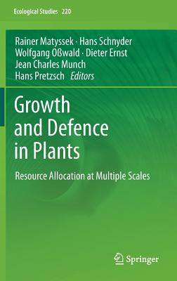 Growth and Defence in Plants: Resource Allocation at Multiple Scales (Ecological Studies #220) Cover Image