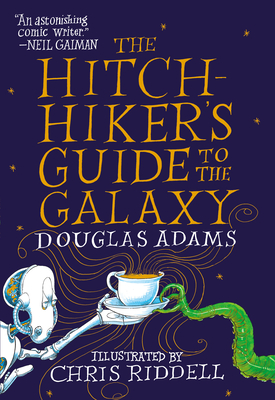 The Hitchhiker's Guide to the Galaxy: The Illustrated Edition Cover Image