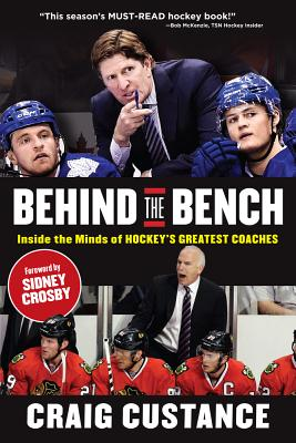 Behind the Bench: Inside the Minds of Hockey's Greatest Coaches Cover Image