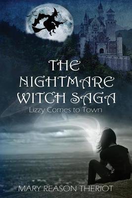 The Nightmare Witch Saga: Lizzy Comes to Town Cover Image