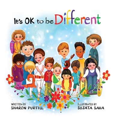 It's OK to be Different: A Children's Picture Book About Diversity and Kindness Cover Image