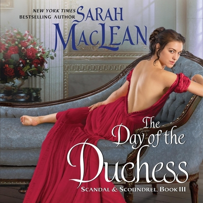 The Day of the Duchess Lib/E: Scandal & Scoundrel, Book III Cover Image
