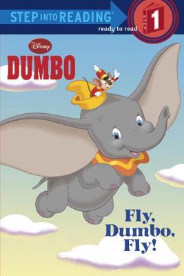Fly, Dumbo, Fly! (Disney Dumbo) Cover