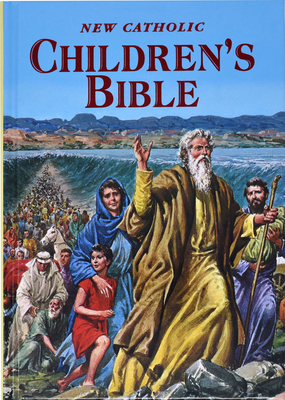 New Catholic Children's Bible: Inspiring Bible Stories in Word and Picture Cover Image