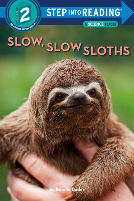 Slow, Slow Sloths (Step into Reading) Cover Image