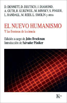 El nuevo humanismo: Y las fronteras de la ciencia Cover Image
