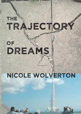 The Trajectory of Dreams Cover