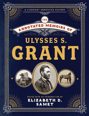 The Annotated Memoirs of Ulysses S. Grant Cover Image
