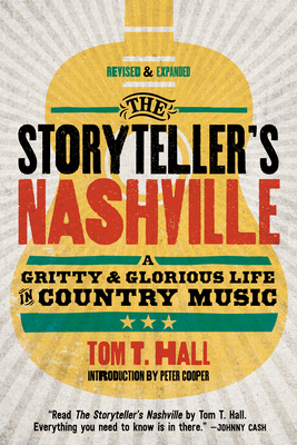 The Storyteller's Nashville: A Gritty & Glorious Life in Country Music Cover Image