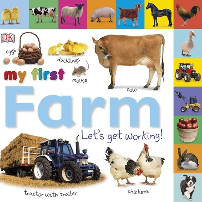 Tabbed Board Books: My First Farm: Let's Get Working! (My First Tabbed Board Book) Cover Image