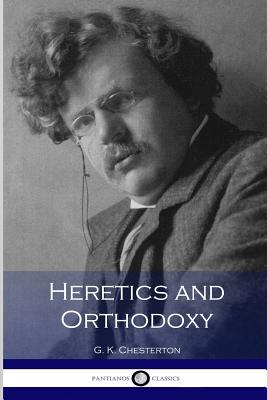 Heretics and Orthodoxy Cover Image