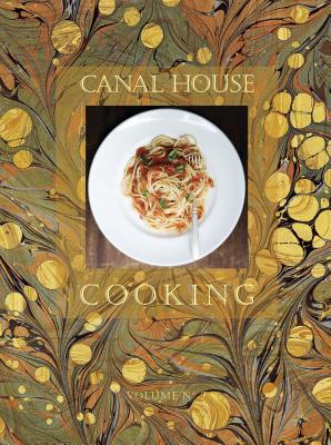 Canal House Cooking, Volume 7 Cover