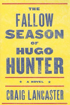 The Fallow Season of Hugo Hunter Cover Image