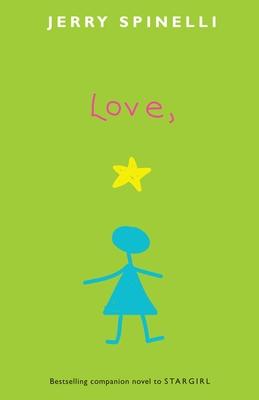 Love, Stargirl (Stargirl Series) Cover Image