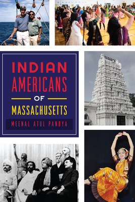 Indian Americans of Massachusetts (American Heritage) Cover Image
