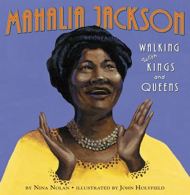 Mahalia Jackson: Walking with Kings and Queens Cover Image