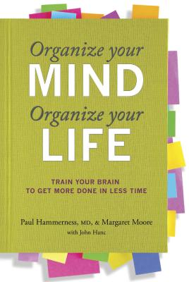 Organize Your Mind, Organize Your Life Cover