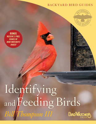 Identifying and Feeding Birds (Peterson Field Guides/Bird Watcher's Digest Backyard Bird Guides #1) Cover Image