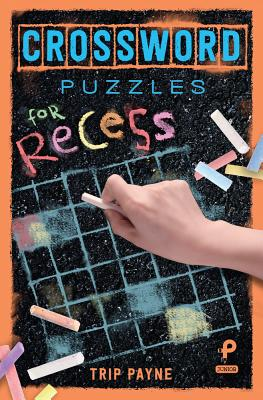 Crossword Puzzles for Recess, 3 Cover Image