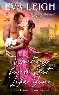 Waiting for a Scot Like You: The Union of the Rakes Cover Image