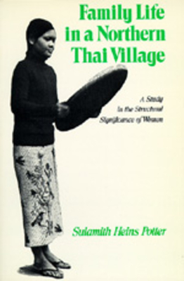 Cover for Family Life in a Northern Thai Village