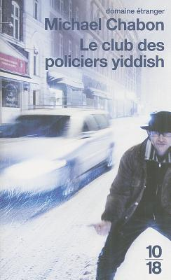 Cover for L'Club Des Policiers Yiddish = The Yiddish Policmen's Union (Domaine Etranger)