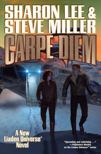 Carpe Diem (Liaden Universe® #10) Cover Image