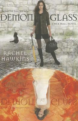 Demonglass (A Hex Hall Novel #2) Cover Image