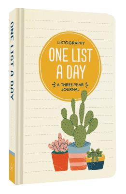 Listography: One List a Day: A Three-Year Journal (List Journal, Book of Lists, Guided Journal) Cover Image