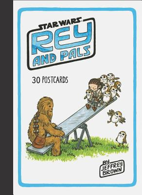 Rey and Pals: 30 Postcards: (Star Wars Fan Gift) Cover Image