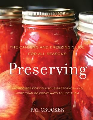 Preserving: The Canning and Freezing Guide for All Seasons Cover Image