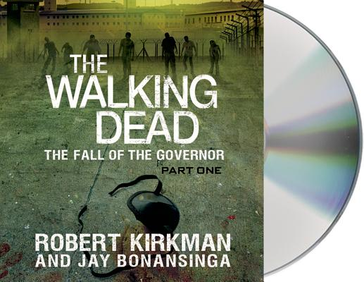 The Walking Dead The Fall Of The Governor Part One The Walking