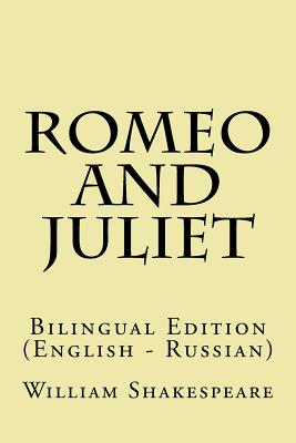 Romeo and Juliet: Bilingual Edition (English - Russian) Cover Image
