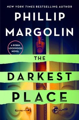 The Darkest Place: A Robin Lockwood Novel Cover Image