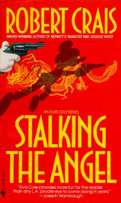 Stalking the Angel (An Elvis Cole and Joe Pike Novel #2) Cover Image