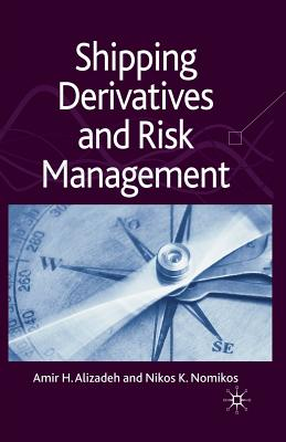 Shipping Derivatives and Risk Management Cover Image