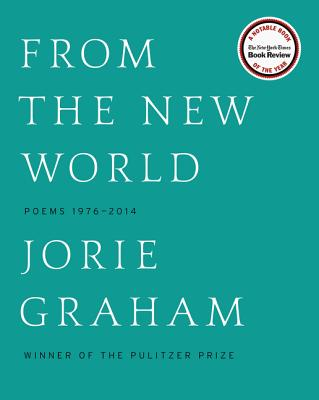From the New World: Poems 1976-2014 Cover Image