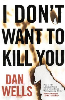 I Don't Want to Kill You (John Cleaver #3) Cover Image