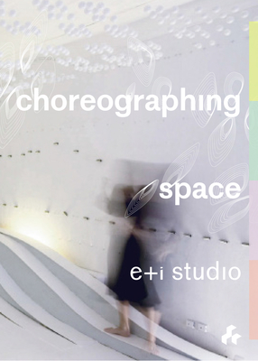 Cover for Choreographing Space
