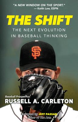 The Shift: The Next Evolution in Baseball Thinking Cover Image