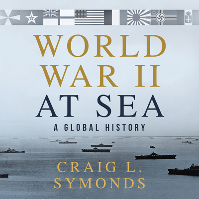 World War II at Sea: A Global History Cover Image