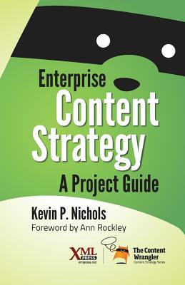 Enterprise Content Strategy: A Project Guide Cover Image