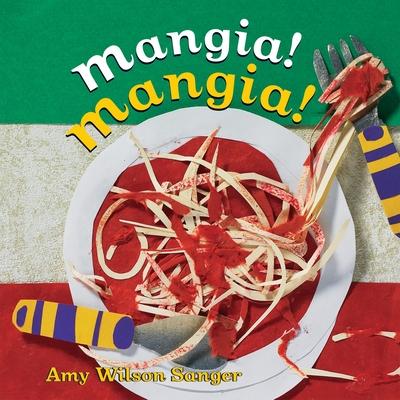 Mangia! Mangia! (World Snacks Series) Cover Image