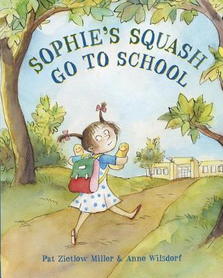 Sophie's Squash Go to School Cover Image