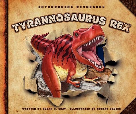 Cover for Tyrannosaurus Rex (Introducing Dinosaurs)